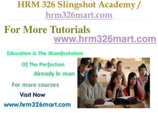 HRM 326  Slingshot Academy / hrm326mart.com