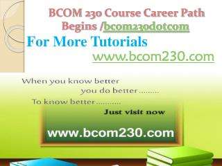 BCOM 230 Course Career Path Begins /bcom230dotcom