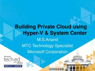 Building Private Cloud using Hyper-V  System Center