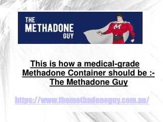 Best Methadone Container Bottles  - The Methadone Guy