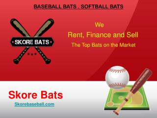Baseball and Softball Bats