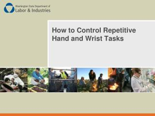 How to Control Repetitive Hand and Wrist Tasks