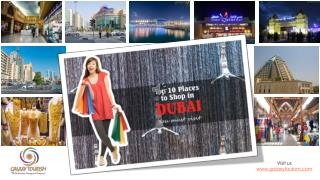 Top 10 Places to Shop in Dubai - you must visit
