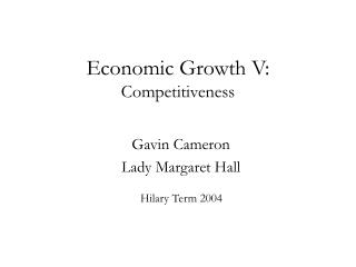 Economic Growth V: Competitiveness