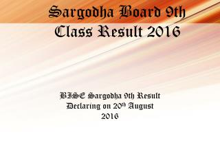 Studetns can get their Sargodha Board 9th Class Result 2016 tomorrow