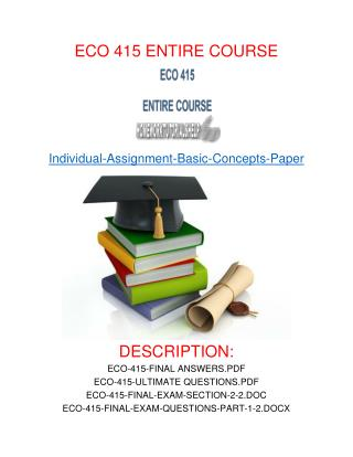 ECO 415 ENTIRE COURSE