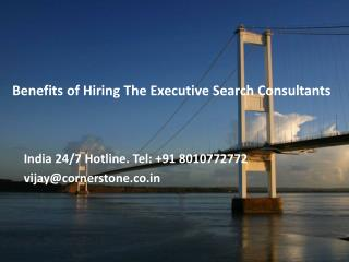 Benefits of Hiring The Executive Search Consultants