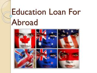 Educational Loan For Abroad : Abroad study loan-for degree and diploma courses