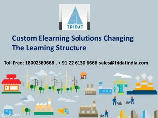Custom Elearning Solutions Changing The Learning Structure