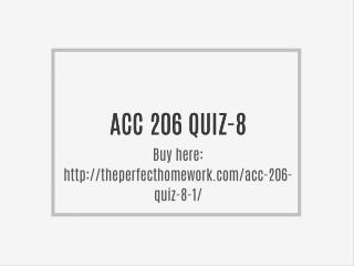 ACC 206 QUIZ-8