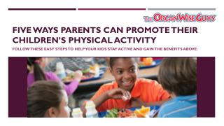 Five Ways Parents Can Promote Their Children's Physical Activity