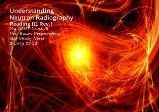 Understanding Neutron Radiography Reading III Rev.1A