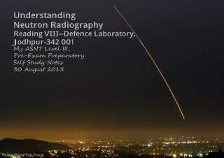 Understanding Neutron Radiography Reading VIII-Defence Laboratory-A