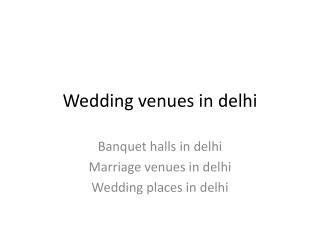 Wedding venues in delhi with price