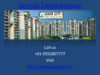 Gaur City 2 Glorious Project – Greater Noida West