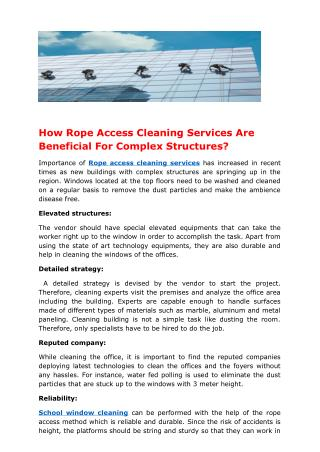 How Rope Access Cleaning Services Are Beneficial For Complex Structures?