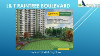 L&T Raintree Boulevard Bangalore Price
