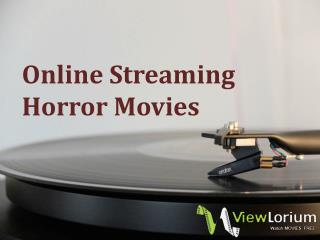 Online Streaming Horror Movies
