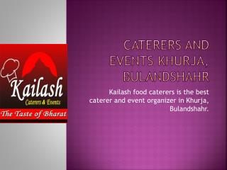 Best caterers and events planners in Bulandshahr