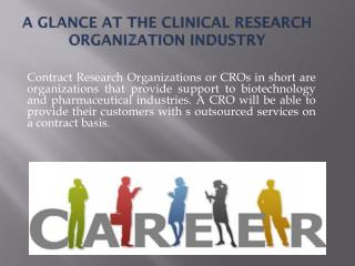 A Glance at the Clinical Research Organization Industry