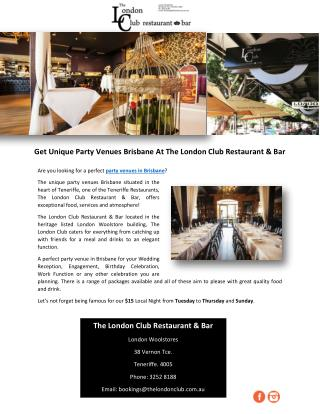 Get Unique Party Venues Brisbane At The London Club Restaurant & Bar
