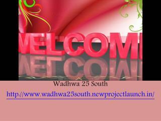 Wadhwa 25 South