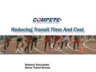Reducing Transit Time And Cost