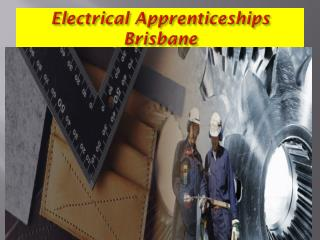 Electrical apprenticeships brisbane