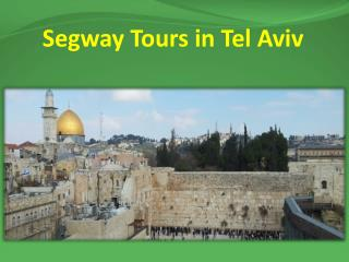Segway Tours in Tel Aviv