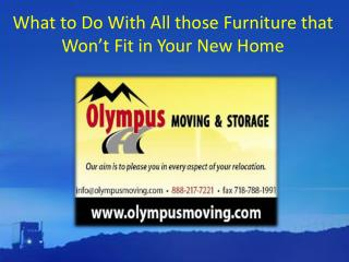 What to Do With All those Furniture that Won't Fit in Your New Home