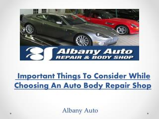 4 Important Things To Consider While Choosing An Auto Body Repair Shop