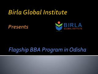 Birla Global Institute Presents Flagship BBA Program in Odisha