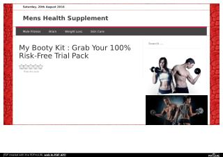 http://www.menshealthsupplement.info/my-booty-kit/