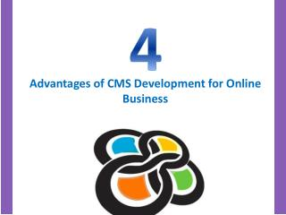 4 Advantages of CMS Development for Online Business