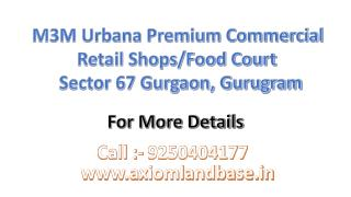 M3M Urbana Retail Shops