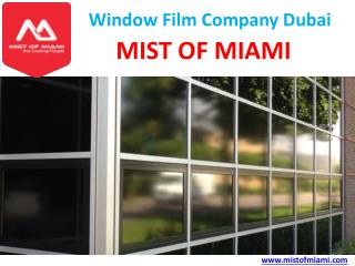Best Sun Control Safety Window Protection Film in Dubai
