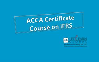 Ifrs Coaching Hyderabad, IFRS Coaching Classes Hyderabad, IFRS Training Hyderabad - letsearnglobal
