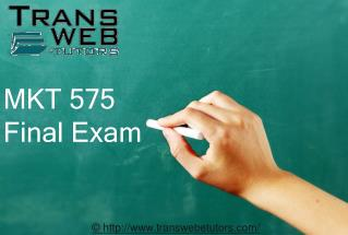 MKT 575 Final Exam | MKT 575 Strategic Marketing Final Examination | Transweb E Tutors
