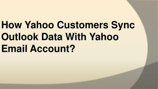 How Yahoo Customers Sync Outlook Data With Yahoo Email Account?