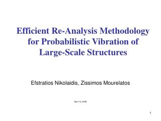 Efficient Re-Analysis Methodology for Probabilistic Vibration of Large-Scale Structures