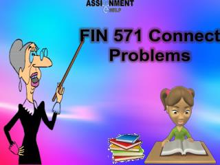 FIN 571 Connect Problems | Assignment E Help
