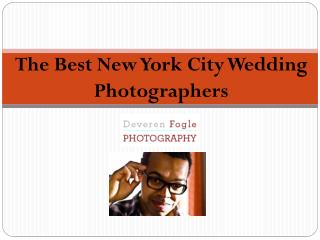 The Best New York City Wedding Photographers