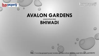Avalon Gardens in Alwar Bypass Road, Bhiwadi - BuyProperty