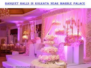 Banquet halls in Kolkata near Marble palace