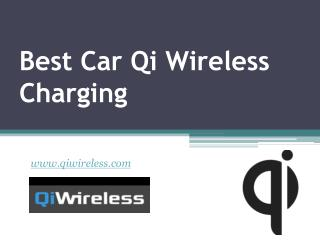 Best Car Qi Wireless Charging - www.qiwireless.com