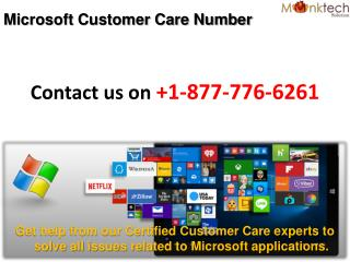 Microsoft Customer Care Number  1-877-776-6261 - A Foolproof Formula to Get Resolution