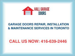Affordable Garage Door Repair, Installation & Maintenance Services Toronto
