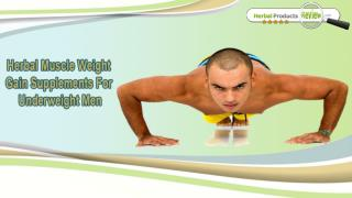 Herbal Muscle Weight Gain Supplements For Underweight Men