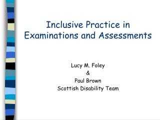 Inclusive Practice in Examinations and Assessments