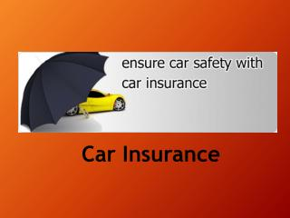 Why covering your car with suitable policy is important?